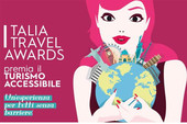 """Italia Travel Awards"" il turismo accessibile a tutti"
